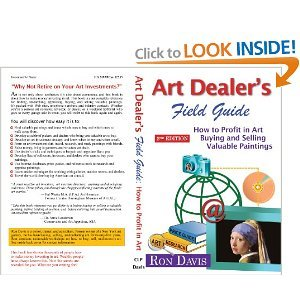 Art Dealers Field Guide: How to Profit in Art Buying and ...