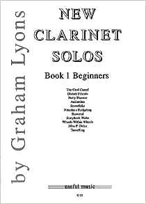 New Clarinet Solos Book 1 Beginners Graham Lyons Music Book