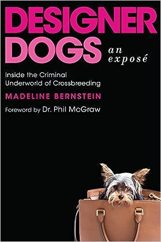 designer dogs an expos inside the criminal underworld of crossbreeding