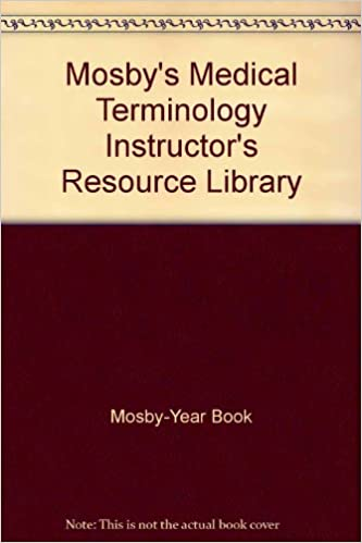 Download Mosby's Medical Terminology Instructor's Resource Library PDF