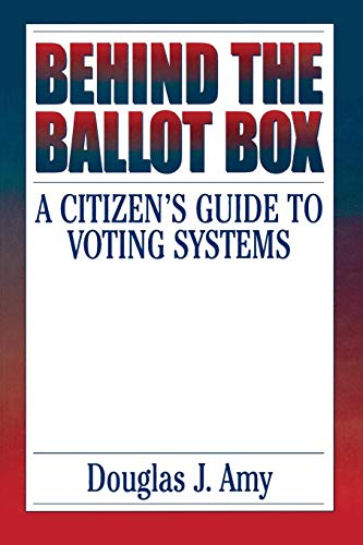 Citizen Box - Behind the Ballot Box: A Citizen's Guide to Voting Systems