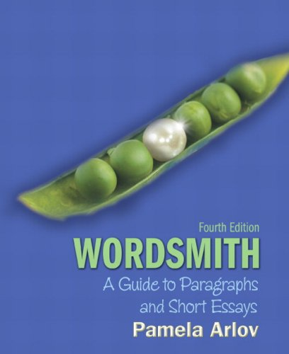 Wordsmith: A Guide to Paragraphs and Short Essays (with MyWritingLab Student Access Code Card) (4th Edition)