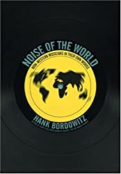 Noise of the World: Non-Western Musicians in Their Own Words