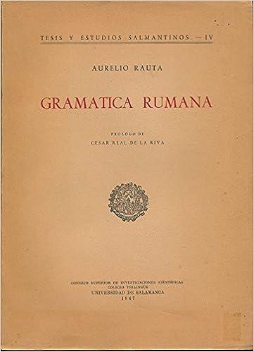 Amazon.com: Gramatica Rumana: Aurelio, Cesar Real De La Riva ...