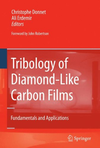 Tribology of Diamond-like Carbon Films: Fundamentals and Applications (Carbon Express Laser Eye)