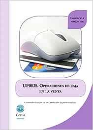 UF0035 Operaciones de caja en la venta: Amazon.es