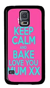 Samsung Galaxy S5 Keep Calm and Love your mother Design Protector PC Black Cover Case