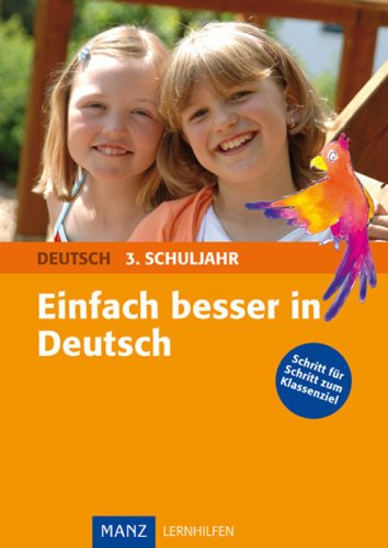 einfach-besser-in-deutsch-3-schuljahr-grundschule-schritt-fr-schritt-zum-klassenziel
