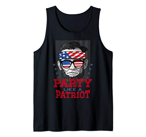 (Abe Lincoln Party Like A Patriot Shirt USA Flag 4th Of July Tank)