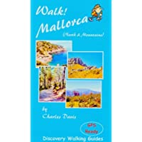 Walk! Mallorca: North and Mountains (Discovery Walking Guides)