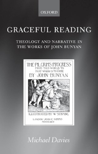 Download Graceful Reading: Theology and Narrative in the Works of John Bunyan Pdf