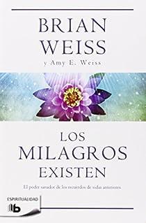 Los milagros existen par Weiss