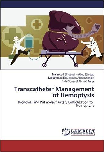 Buy Transcatheter Management Of Hemoptysis Bronchial And Pulmonary
