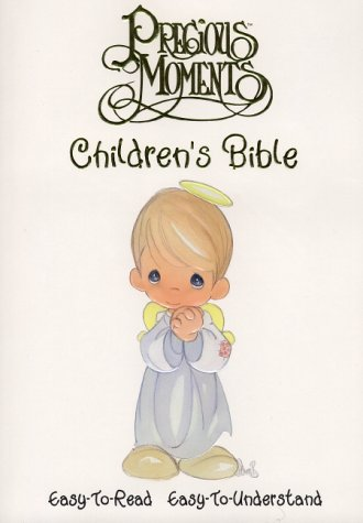 Precious Moments Children's Bible: Easy to Read New Life Version