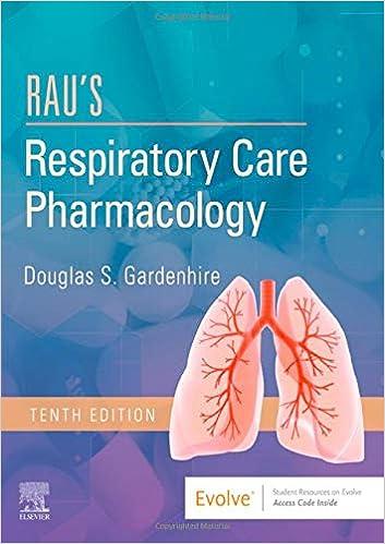 Rau's Respiratory Care Pharmacology E-Book, 10th Edition - Original PDF