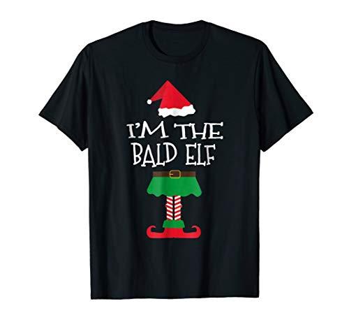 Funny I'm The Bald Elf Christmas T-Shirt Matching Tees Gift -