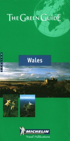 Michelin the Green Guide Wales (Michelin Green Guide)
