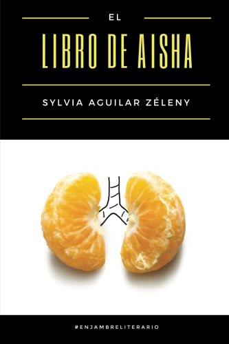 El libro de Aisha (Spanish Edition)