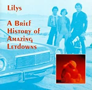 Lilys - A Brief History of Amazing Letdowns - Amazon.com Music