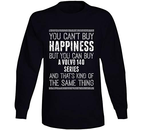 - You Can't Buy Happiness Volvo 140 Series Car Lover Enthusiast Worn Look Long Sleeve T Shirt XL Black