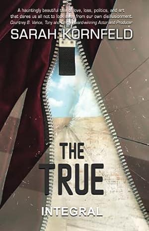 "Sarah Kornfeld's Playlist for Her Book ""The True"""