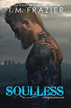 Soulless: Lawless, Part 2, KING SERIES BOOK FOUR by [Frazier, T.M.]