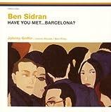 HAVE YOU MET BARCELONA?(ベン・シドラン)