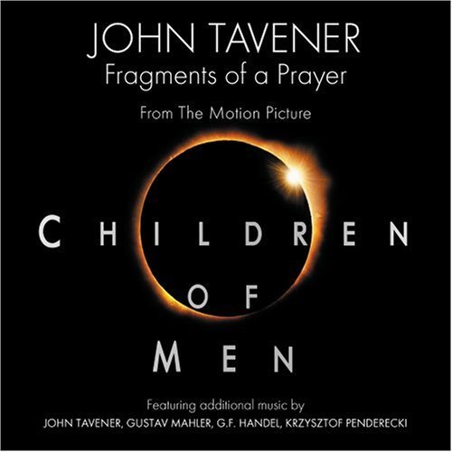 Children of Men (Original Motion Picture Score) by unknown Soundtrack edition (2006) Audio CD