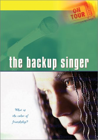 On Tour: The Backup Singer-What is the Color of Friendship