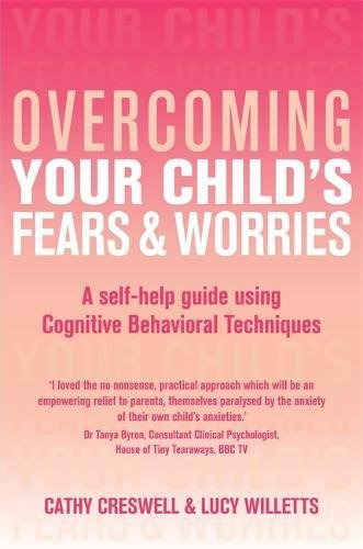 Overcoming Your Child's Fears and Worries (Overcoming Books ...