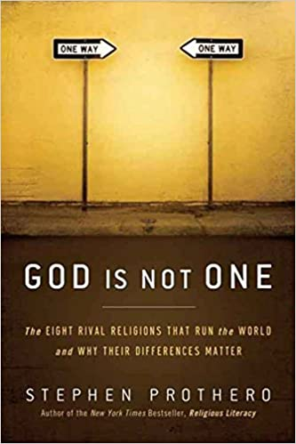 God is not one the eight rival religions that run the world and god is not one the eight rival religions that run the world and why their differences matter reprint edition kindle edition fandeluxe PDF