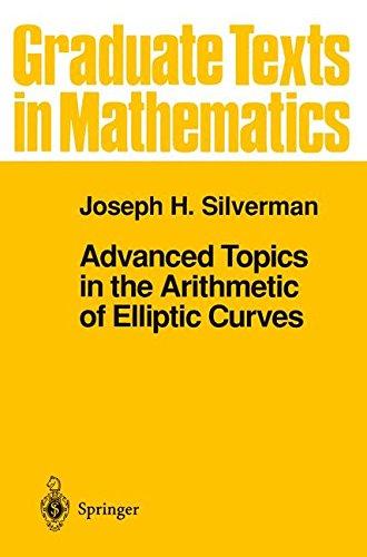 Advanced Topics in the Arithmetic of Elliptic Curves (Graduate Texts in Mathematics) -
