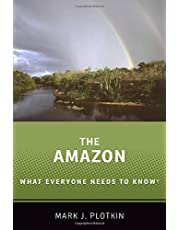 The Amazon: What Everyone Needs to KnowRG