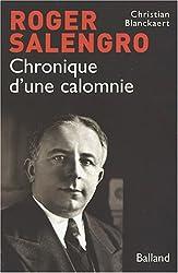 Roger Salengro : Chronique d'une calomnie