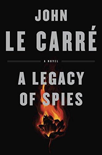 a-legacy-of-spies-a-novel