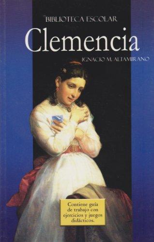 Clemencia- Biblioteca Escolar (Spanish Edition)