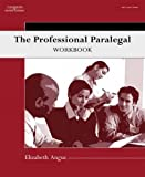 The Professional Paralegal Workbook (Available Titles CengageNOW)