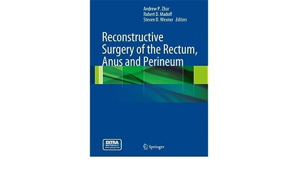 Reconstructive surgery anal rectal