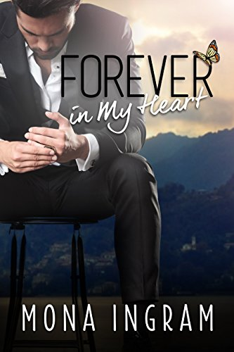 Chair Ingram - Forever In My Heart (The Forever Series Book 6)