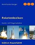 Raketenlexikon: Band 1: US Trägerraketen