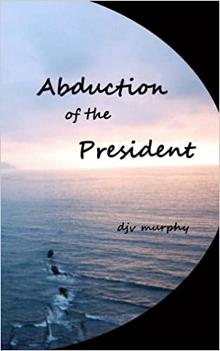 Abduction of the President