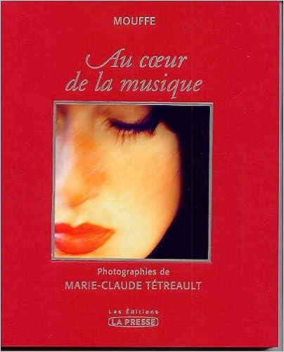 Téléchargement Au Coeur de la Musique pdf, epub