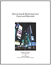 Advertising & Marketing Law: Cases & Materials, 5th Edition