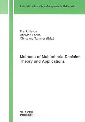 Methods of Multicriteria Decision Theory and Applications (Industriemathematick Und Angewandte Mathematik) PDF