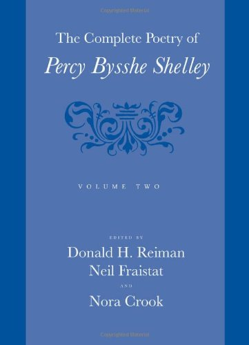 Read Online The Complete Poetry of Percy Bysshe Shelley, Vol. 2 (Volume 2) ebook