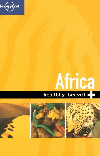 Read Online Lonely Planet Healthy Travel - Africa ebook