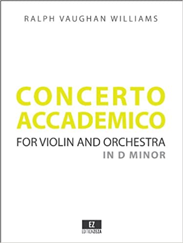Vaughan Williams: Concerto Accademico in D minor for Violin
