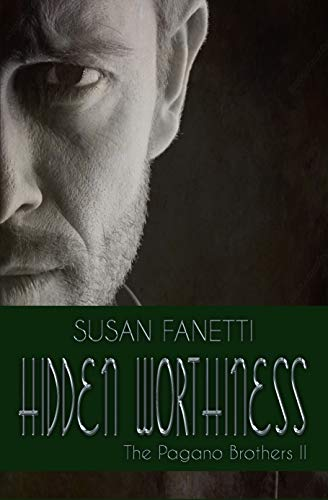 Hidden Worthiness by Susan Fanetti