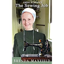 Amish Romance: The Sewing Job (Willa's Story Book 2)