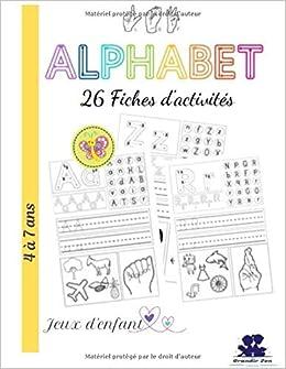 Alphabet 26 Fiches D Activites Cahier D Exercices Sur Les Majuscules Et Minuscules Pour Enfant De Maternelle Et Cp French Edition Editions Grandir Zen 9798561635595 Amazon Com Books